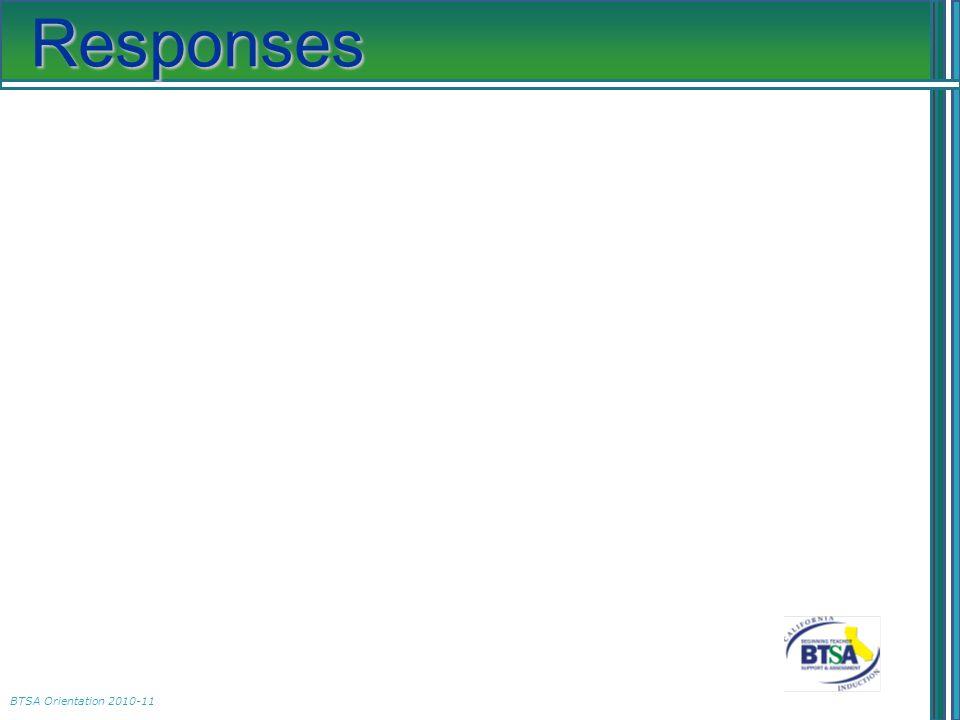 BTSA Orientation 2010-11 Responses