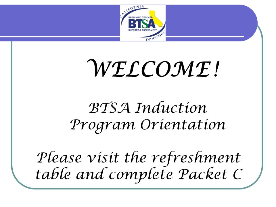 Registration Procedures Learning Zone Page 4 State Consent www.btsa.ca.gov Attendance Verification Learning Zone – My History