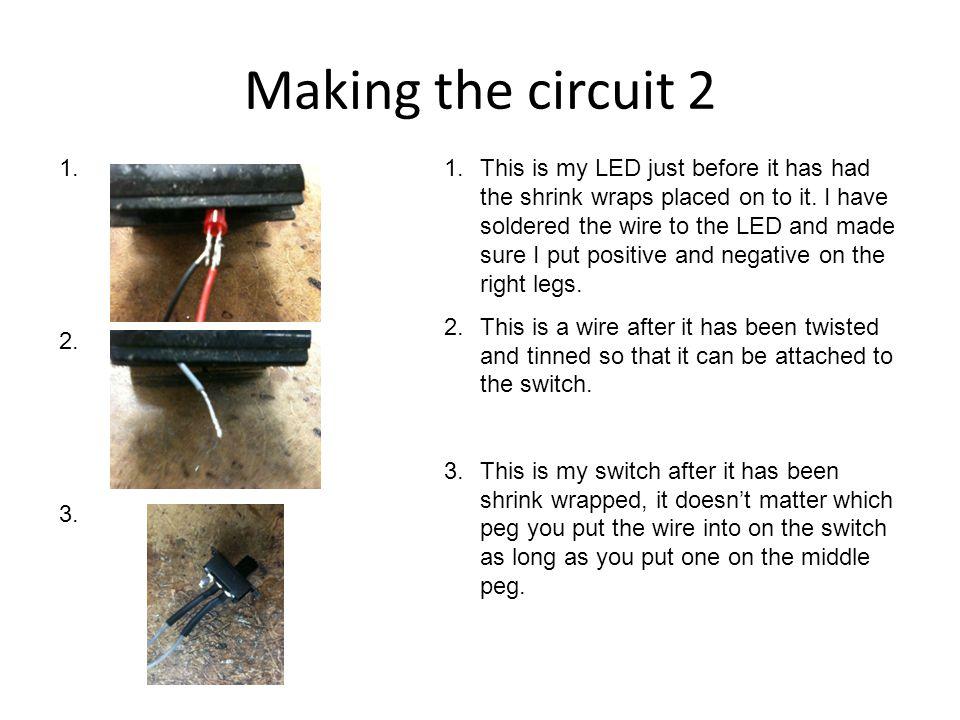 Making the circuit 2 1.2. 3.