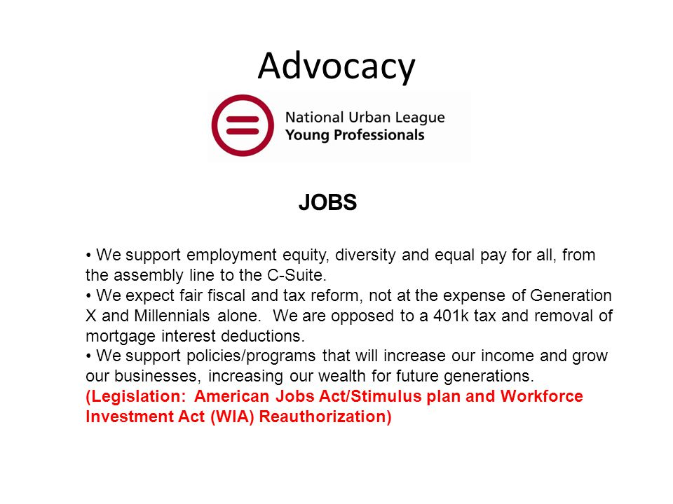Advocacy JOBS We support employment equity, diversity and equal pay for all, from the assembly line to the C-Suite.