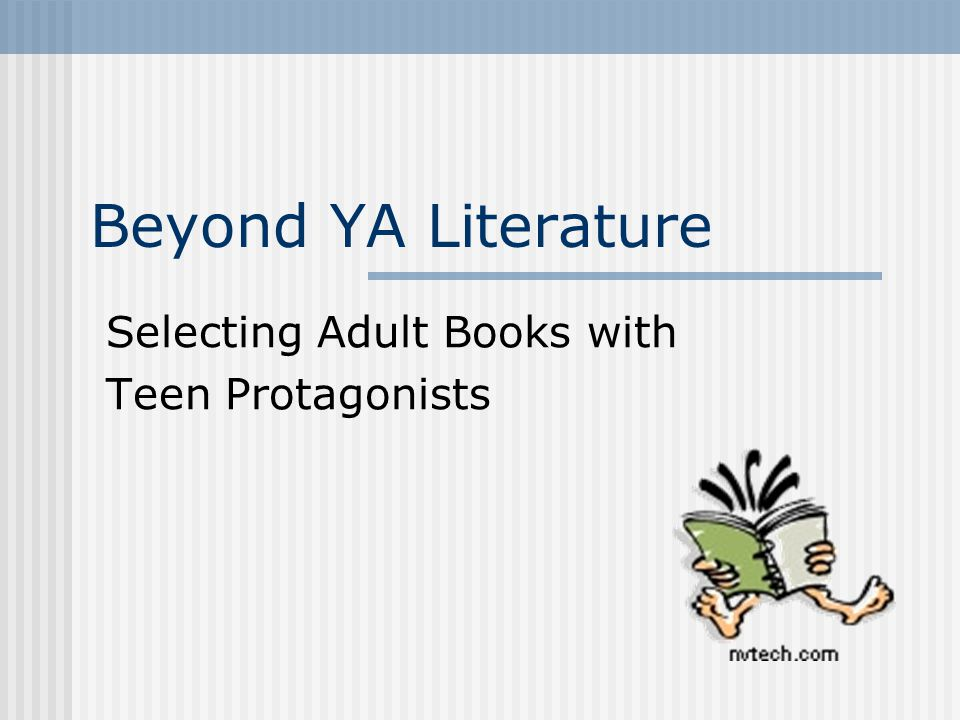 Beyond YA Literature Selecting Adult Books with Teen Protagonists