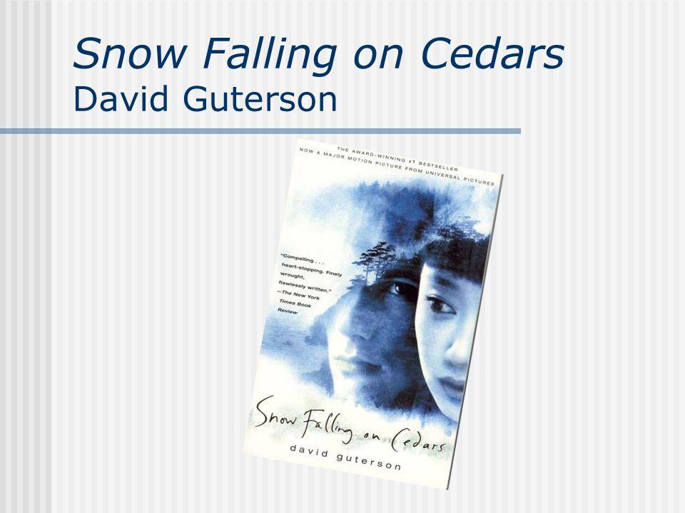 Snow Falling on Cedars David Guterson