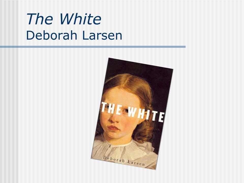 The White Deborah Larsen