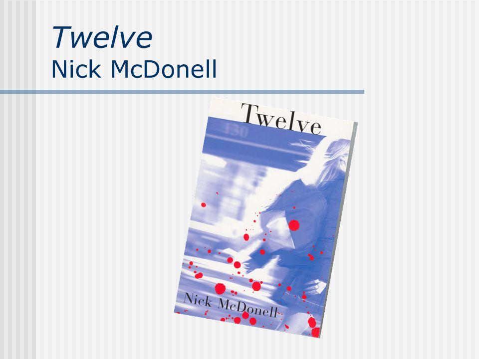 Twelve Nick McDonell
