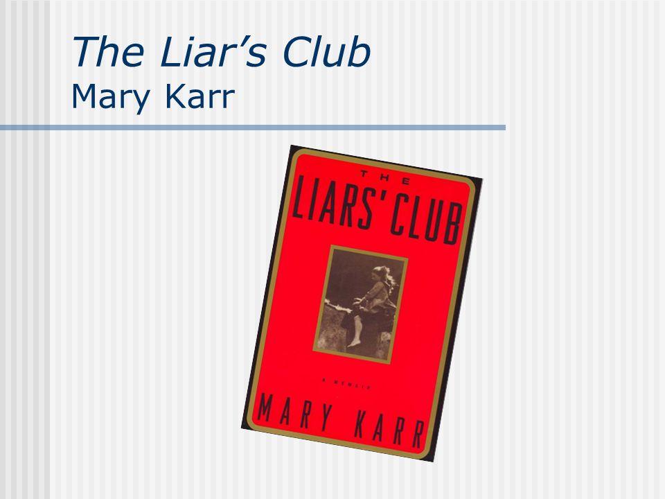 The Liar's Club Mary Karr