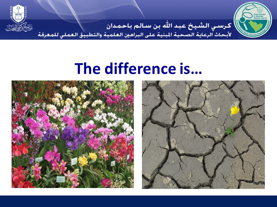 The difference is…