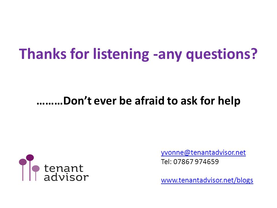 Thanks for listening -any questions.