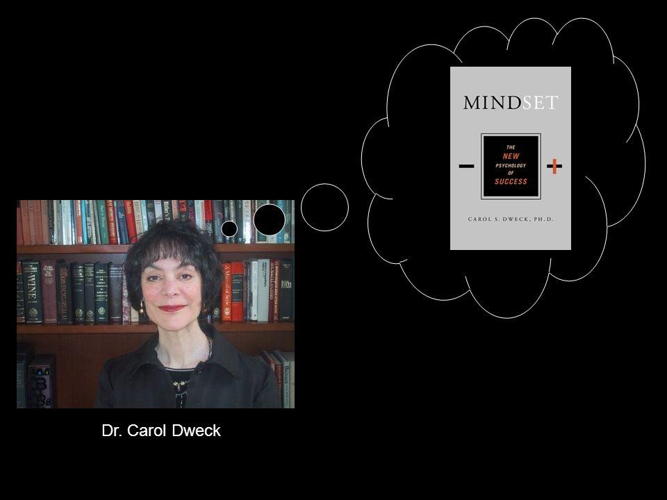 Dr. Carol Dweck