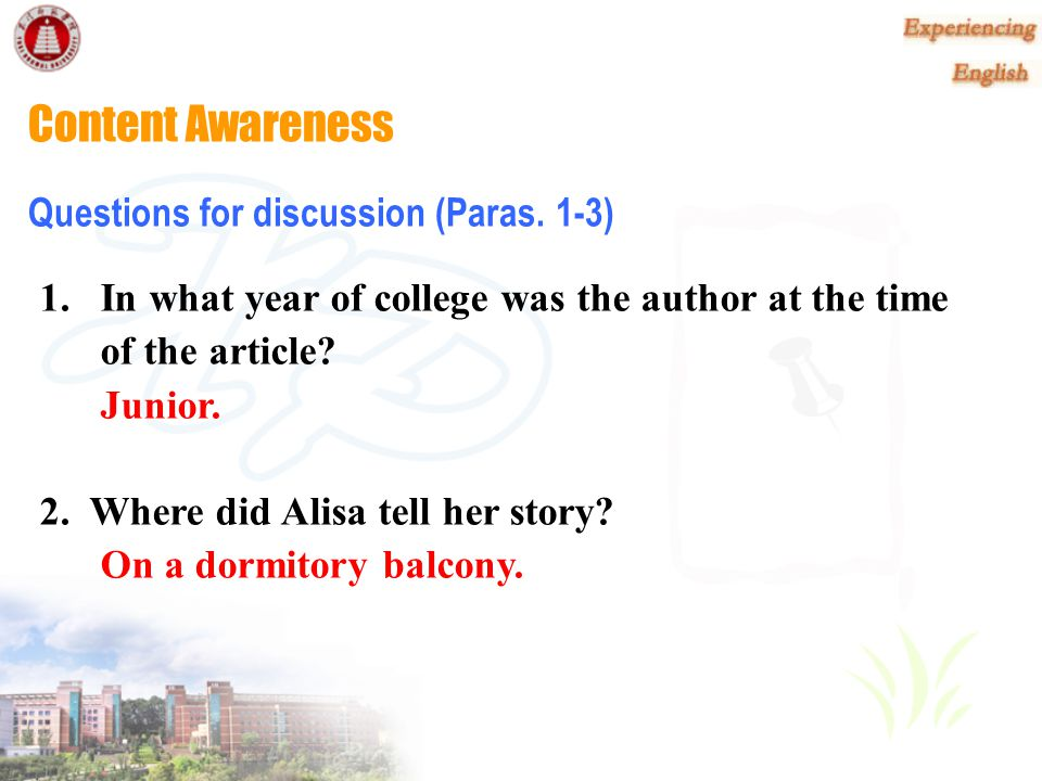 Content Awareness Reading task 2 Understanding the details of each part Work in groups to discuss the following questions.