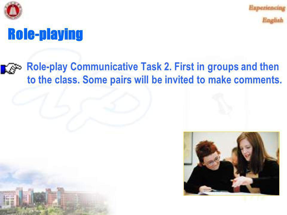 Session Tasks Role-playing of Communicative Task 2 Passage A So Much to learn