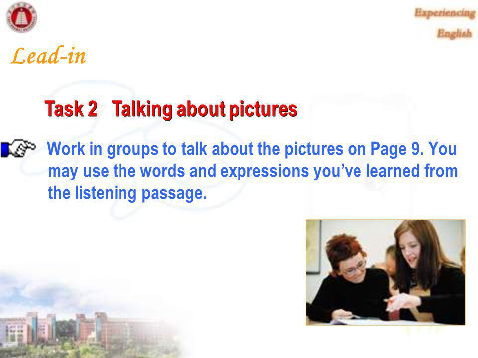 Work in pairs to role play Task 2 after class by imitating Dialogue 2.