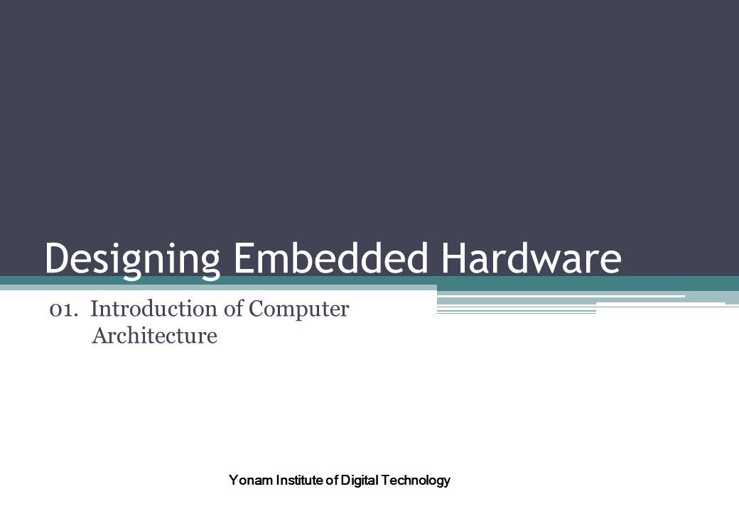 Designing Embedded Hardware 01.