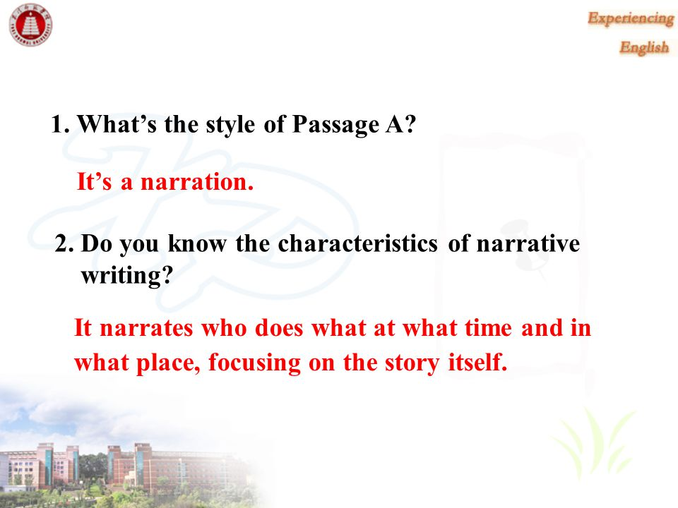 Content Awareness Reading Task 1 Analyzing the form of literature Work in groups to exchange your ideas of the style of Passage A.
