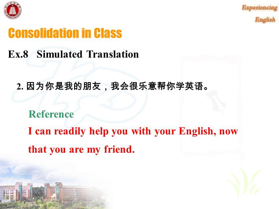 Reference Ex.8 Simulated Translation 1. 为什么有些雇员如此努力地工作, 却在第一个三个月 结束前就被解雇了 .