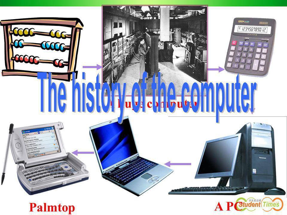 A huge computer A PC Palmtop