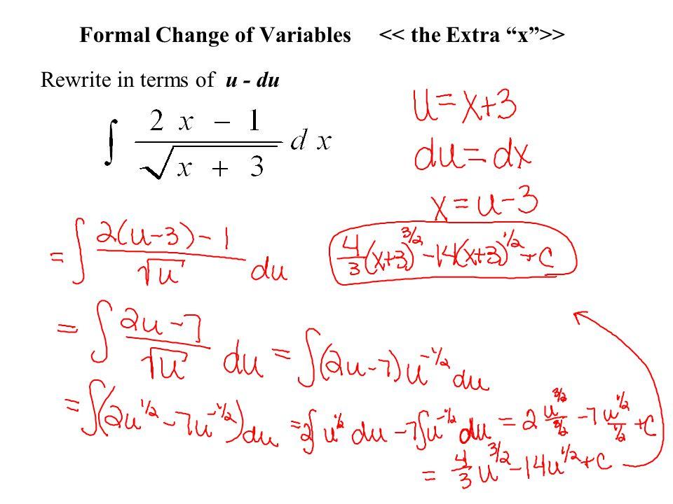 Formal Change of Variables > Rewrite in terms of u - du
