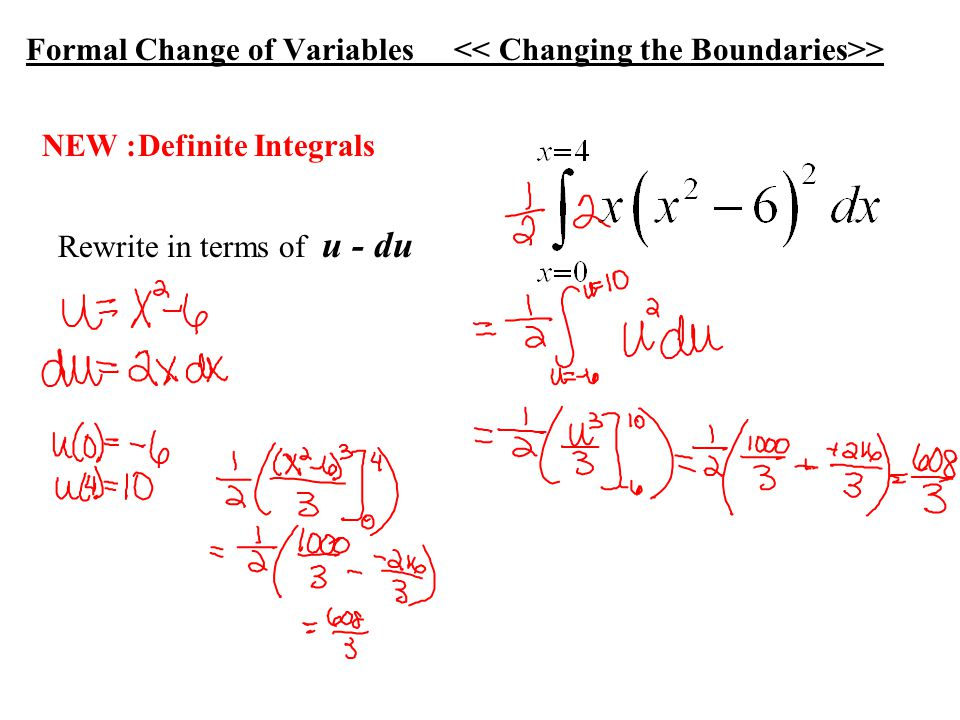 Formal Change of Variables > Rewrite in terms of u - du NEW :Definite Integrals