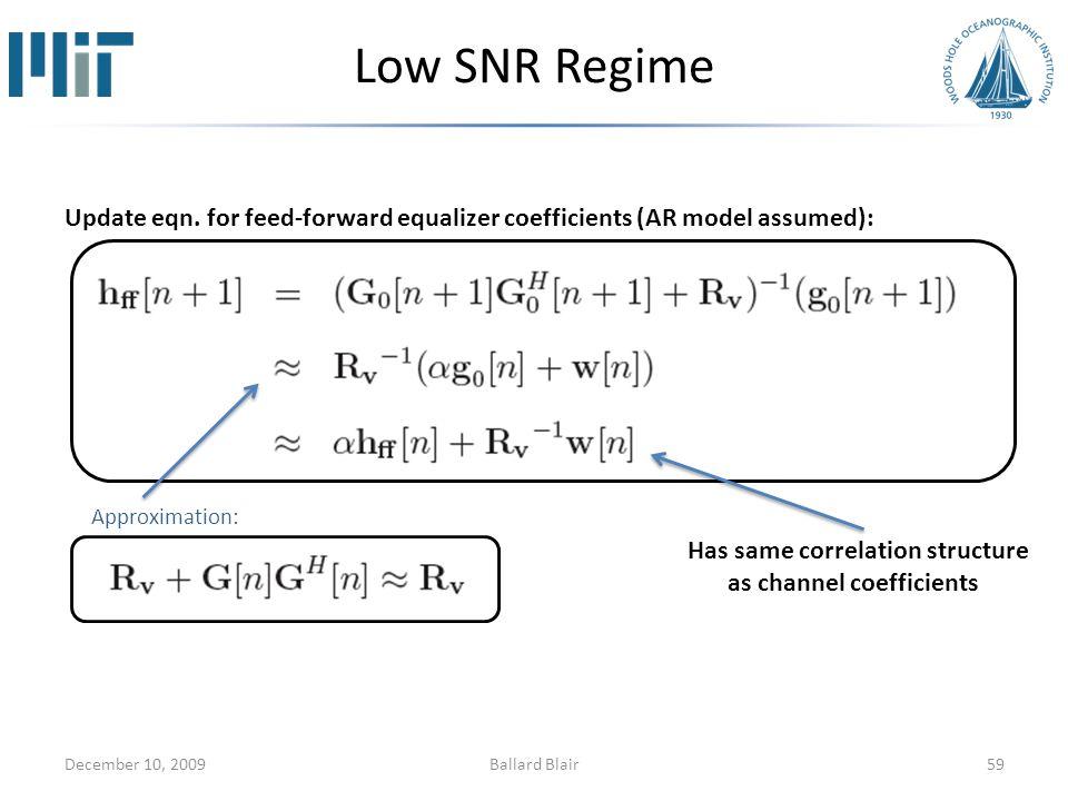 Low SNR Regime Update eqn.