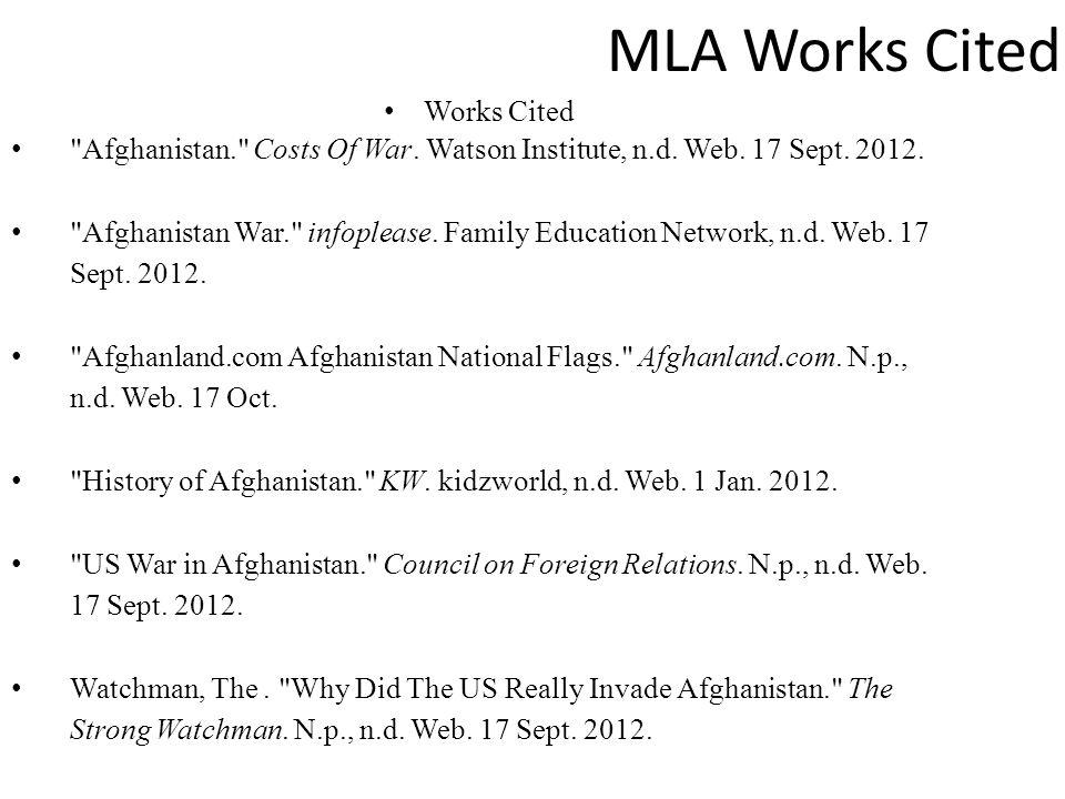 MLA Works Cited Works Cited Afghanistan. Costs Of War.