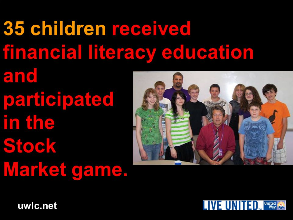 uwlc.net 35 children received financial literacy education and participated in the Stock Market game.