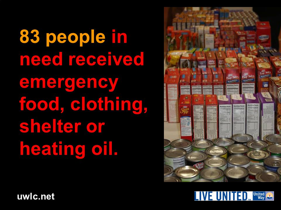 uwlc.net 83 people in need received emergency food, clothing, shelter or heating oil.