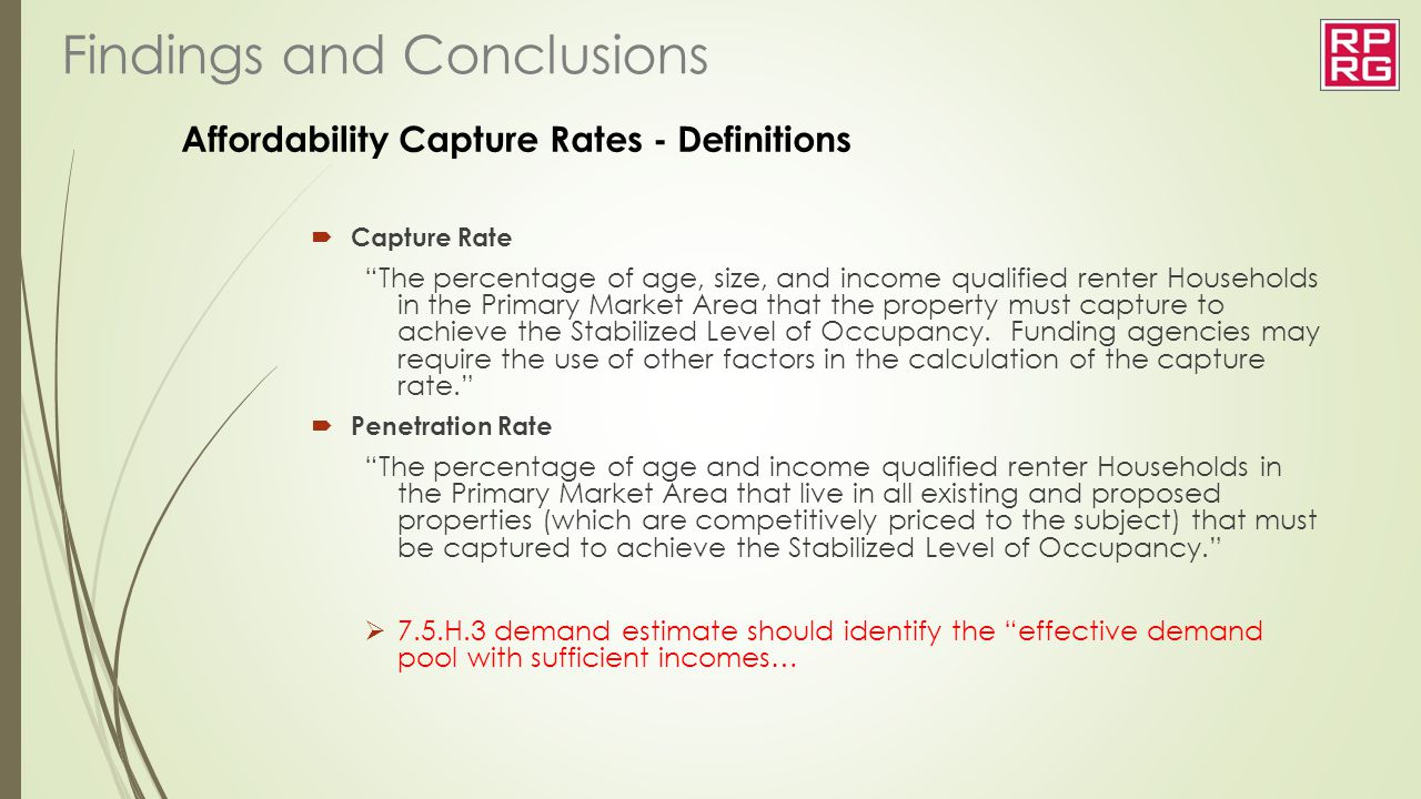 "Affordability Capture Rates - Definitions  Capture Rate ""The percentage of age, size, and income qualified renter Households in the Primary Market Ar"