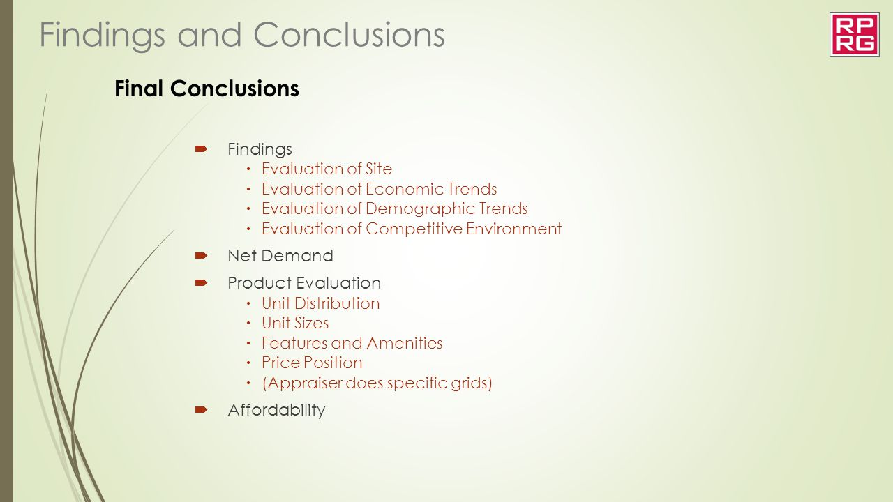 Final Conclusions  Findings  Evaluation of Site  Evaluation of Economic Trends  Evaluation of Demographic Trends  Evaluation of Competitive Envir