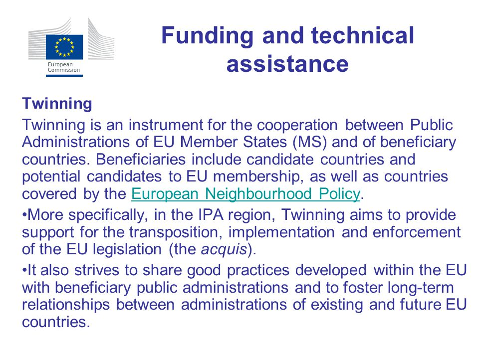 Twinning Twinning is an instrument for the cooperation between Public Administrations of EU Member States (MS) and of beneficiary countries. Beneficia