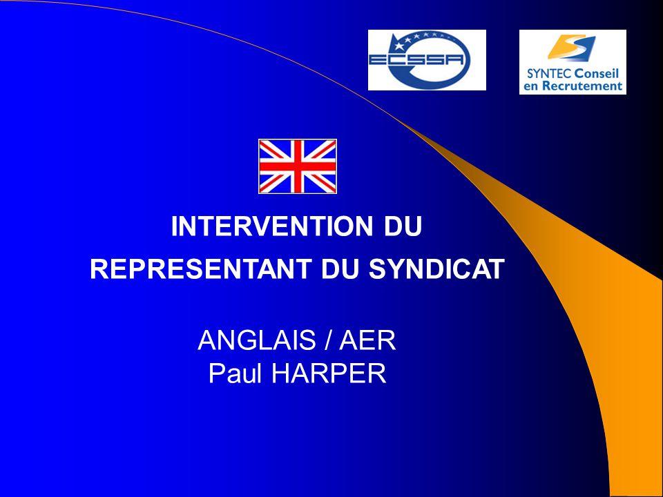 INTERVENTION DU REPRESENTANT DU SYNDICAT ANGLAIS / AER Paul HARPER