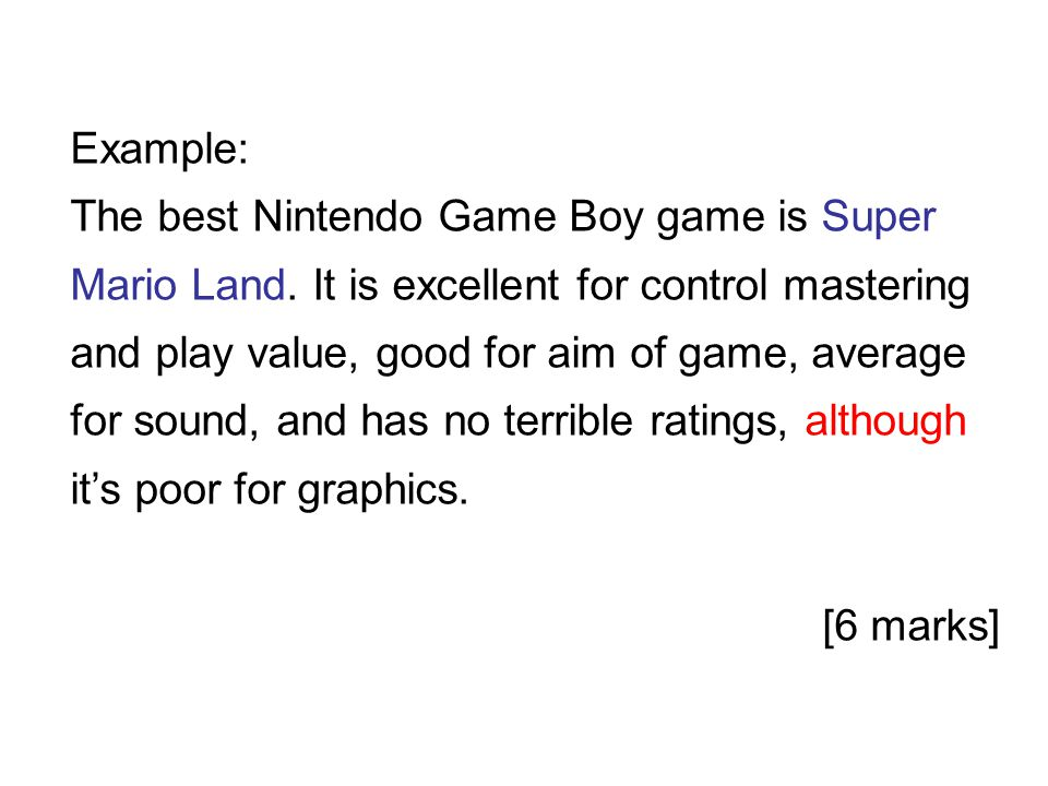 Example: The best Nintendo Game Boy game is Super Mario Land.