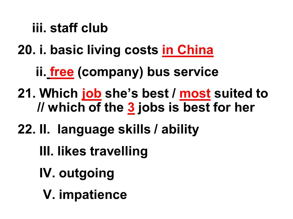 iii. staff club 20. i. basic living costs in China ii.