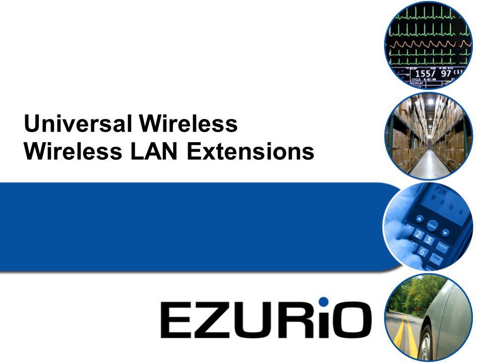 Universal Wireless Wireless LAN Extensions