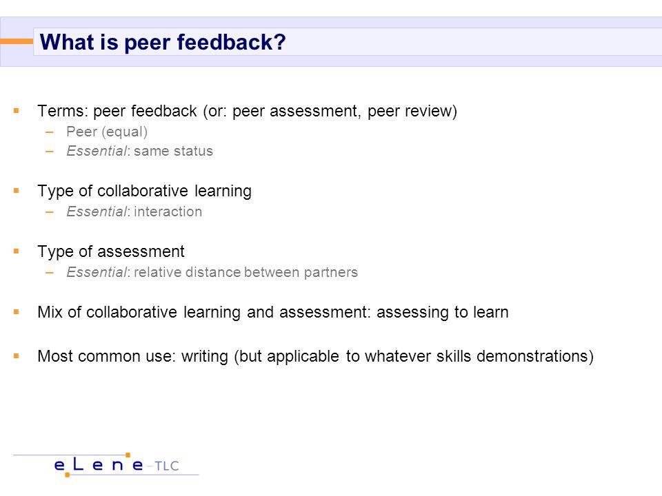 What is peer feedback.