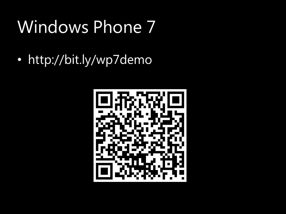 Windows Phone 7 http://bit.ly/wp7demo