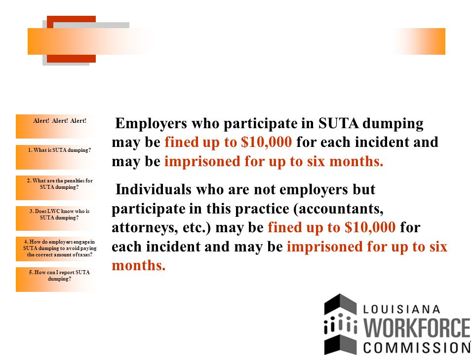 Alert. Alert. Alert. 1. What is SUTA dumping. 2.