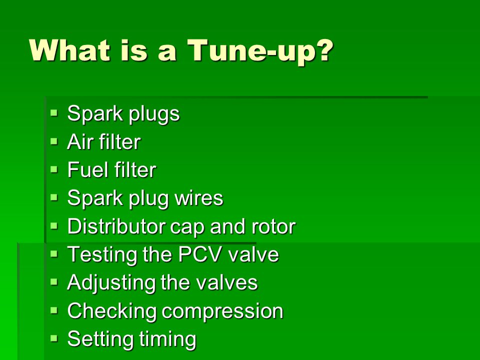What is a Tune-up.