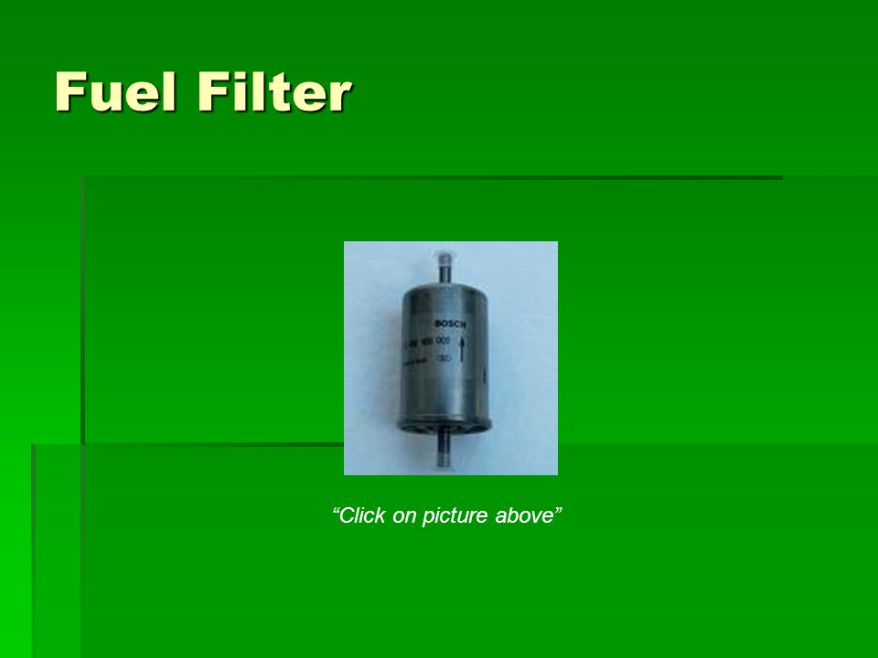 Fuel Filter Click on picture above