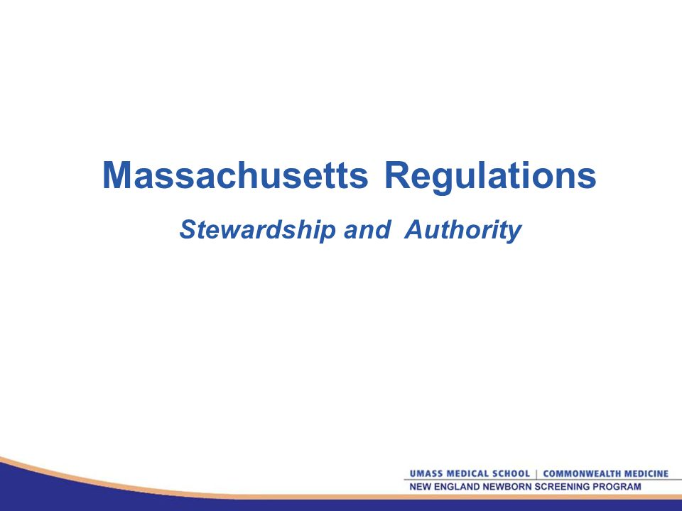 Massachusetts Regulations Stewardship and Authority