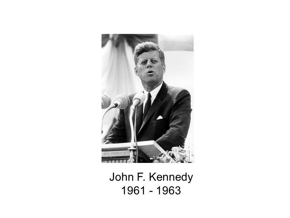 John F. Kennedy 1961 - 1963