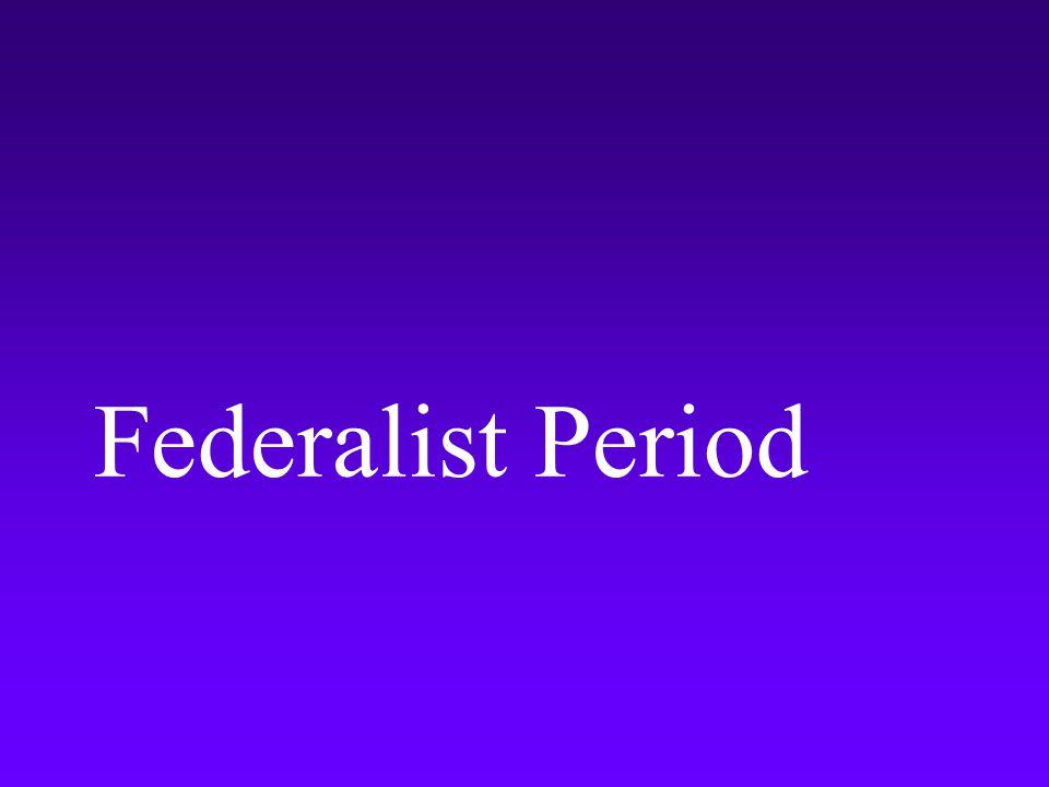Federalist Period