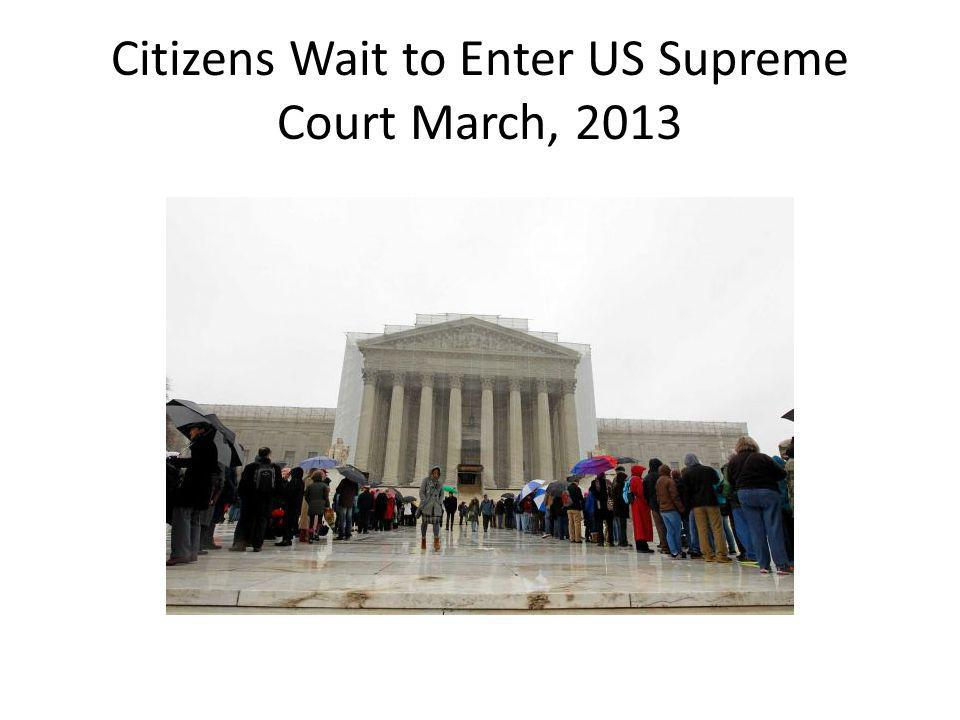Citizens Wait to Enter US Supreme Court March, 2013