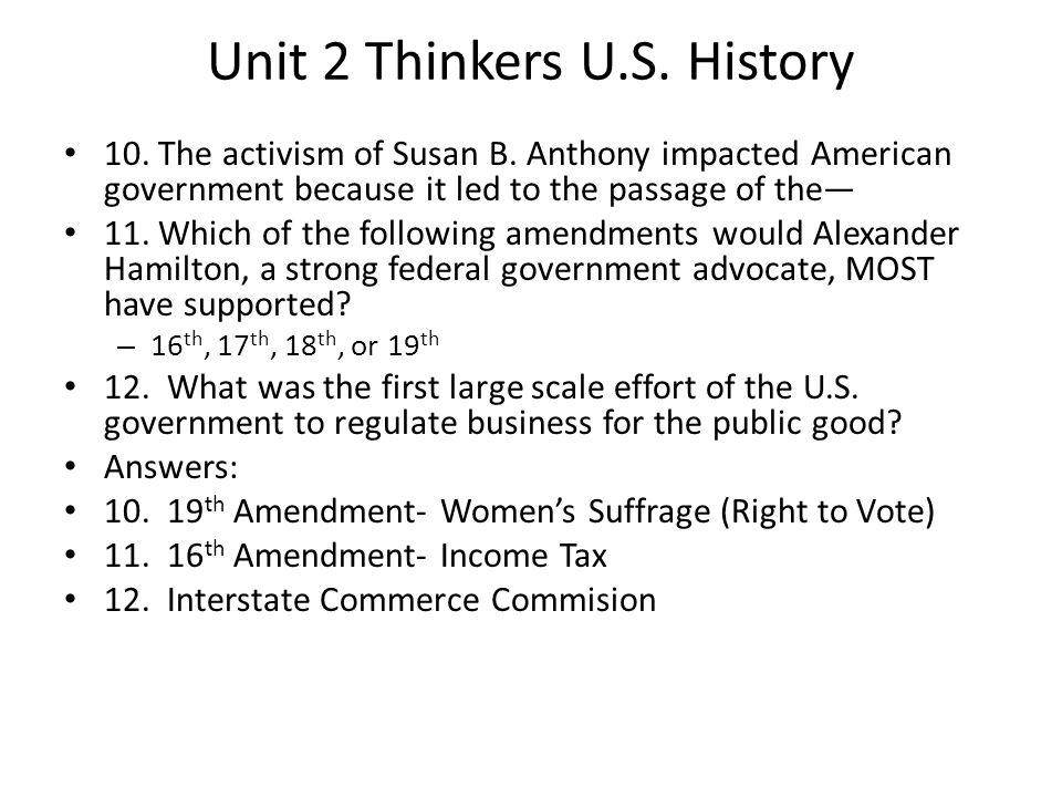 Unit 2 Thinkers U.S.History 13.