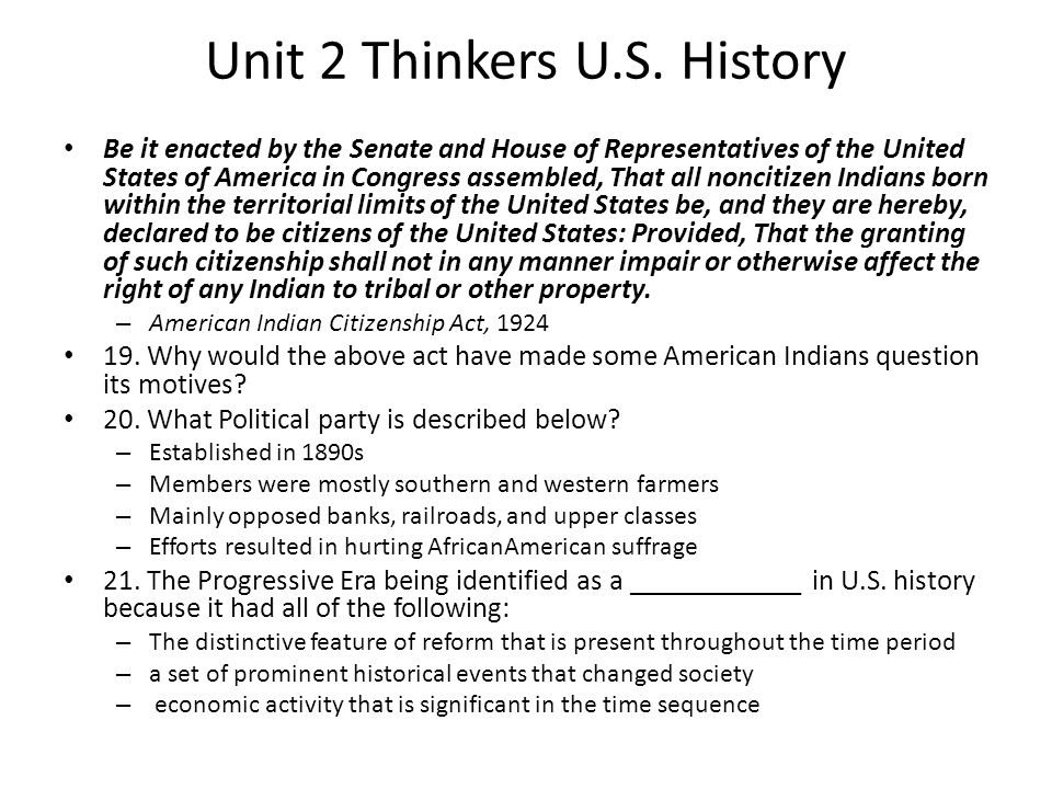 Unit 2 Thinkers U.S. History Be it enacted by the Senate and House of Representatives of the United States of America in Congress assembled, That all