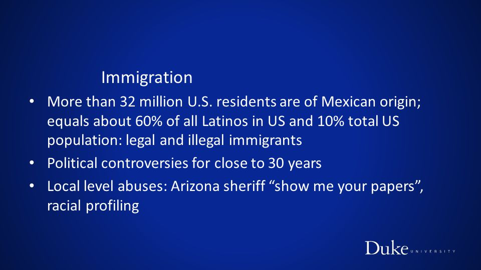 Immigration More than 32 million U.S. residents are of Mexican origin; equals about 60% of all Latinos in US and 10% total US population: legal and il