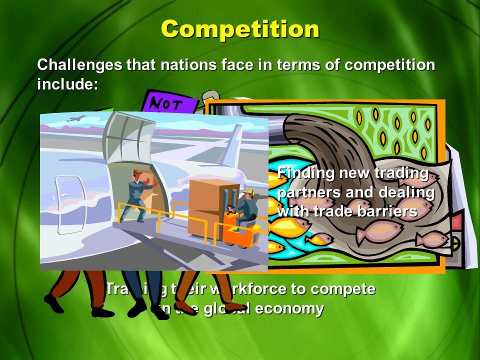 Competition Competition is good for the economy. Keeps the economy lean and efficient. Forces companies to produce quality products or be forced out.