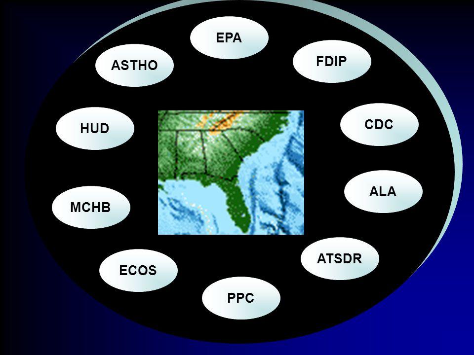 EPA PPC ECOS MCHB CDC HUD ASTHO FDIP ALA ATSDR