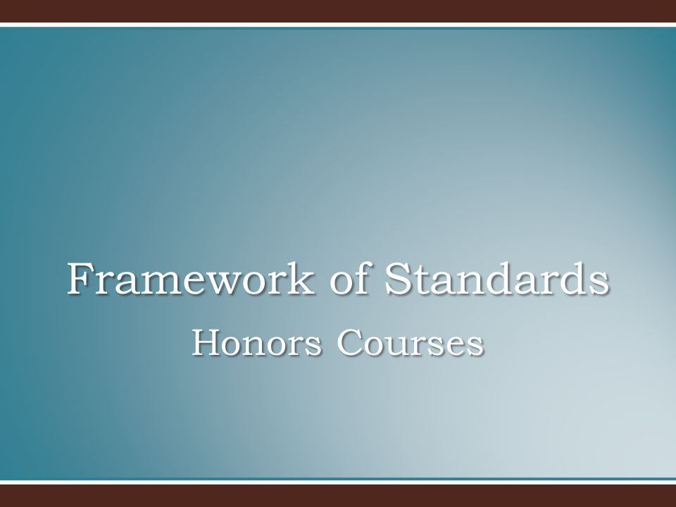 Honors Courses Framework of Standards
