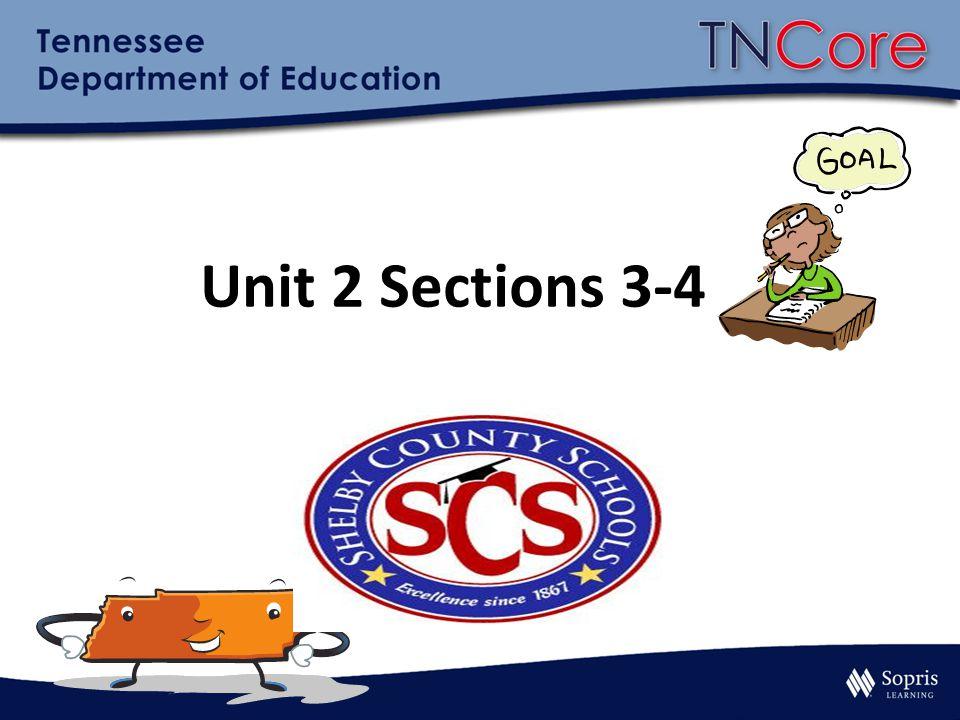 Unit 2 Sections 3-4