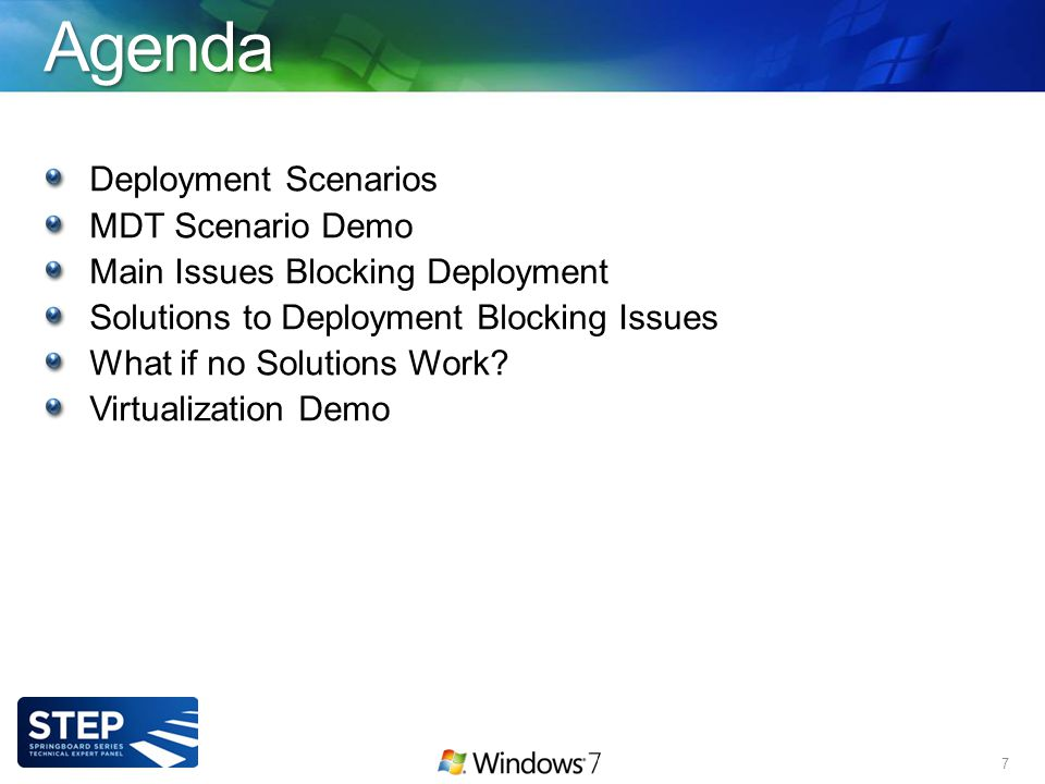 Agenda Deployment Scenarios MDT Scenario Demo Main Issues Blocking Deployment Solutions to Deployment Blocking Issues What if no Solutions Work.