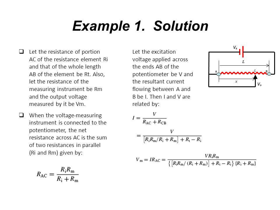 Example 1. Solution  Let the resistance of portion AC of the resistance element Ri and that of the whole length AB of the element be Rt. Also, let th